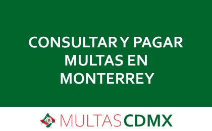 PAGAR MULTAS EN MONTERREY